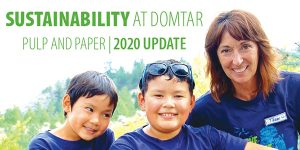 Sustainability at Domtar, Pulp and Paper 2020 Update